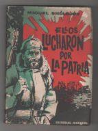 El libro de Ellos lucharon por la patria autor MIGUEL SHÓLOJOV DOC!