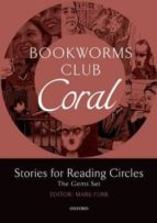bookworms club stories for reading circles: coral (stages 3 and 4) 9780194720052