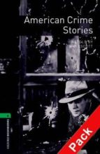 american crime stories (incluye cd) (obl 6: oxford bookworms libr ary) 9780194793452