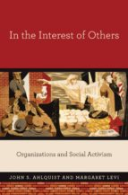 in the interest of others (ebook)-john s. ahlquist-margaret levi-9781400848652