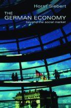 the german economy (ebook)-horst siebert-9781400851652