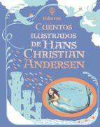 cuentos ilustrados de hans christian andersen 9781409592952