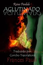 aglutinado (ebook) 9781547510252
