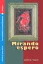 mirando espero (cultura cubana: novela)-justo e. vasco-9781563282652
