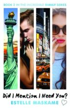 did i mention i need you? (the dimily trilogy 2) estelle maskame 9781845029852