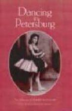 dancing in petersburg: memoirs of mathilde kschessinska 9781852731052