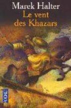 le vent des khazars-marek halter-9782266122252