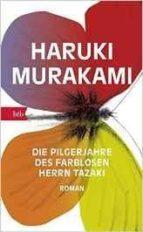 die pilgerjahre des farblosen herrn tazaki haruki murakami 9783442715152