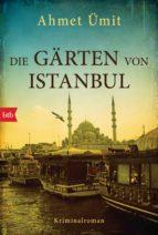 die gärten von istanbul (ebook)-ahmet ümit-9783641184452