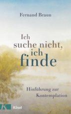 ich suche nicht, ich finde (ebook)-fernand braun-9783641200152