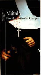 mátalo (ebook)-david martin del campo-9786071115652