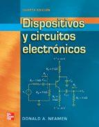 dispositivos y circuitos electronicos (4ª ed.) 9786071507952
