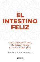 el intestino feliz (ebook)-justin sonnenburg-erica sonnenburg-9788403515352