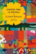 cuentos para la escuela-gianni rodari-9788408050452