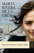 en tiempo de prodigios (ebook)-marta rivera de la cruz-9788408095552