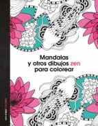 mandalas y otros dibujos zen para colorear-9788408139652