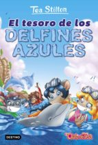 vida en ratford 24: el tesoro de los delfines azules tea stilton 9788408171652