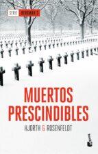 muertos prescindibles (serie bergman iii)-michael hjorth-hans rosenfeldt-9788408180852