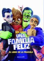 una familia feliz: el libro de la pelicula-ben safier-9788408182252