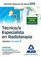 técnico/a especialista en radioterapia del servicio andaluz de salud. temario específico volumen 3 9788414203552