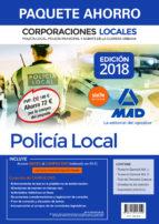 paquete ahorro policía local de corporaciones locales. (incluye temario general volúmenes 1 y 2; test del temario-9788414216552