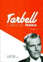 curso de magia tarbell (vol. 5) harlan tarbell 9788415058052