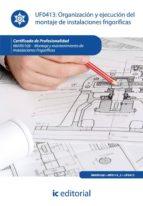 (i.b.d.) organizacion y ejecucion del montaje de instalaciones frigorificas 9788415648352
