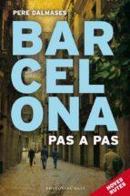 barcelona pas a pas ii-pere dalmases-9788415711452