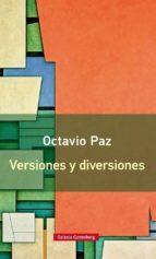 versiones y diversiones-octavio paz-9788416252152