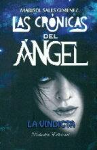 las cronicas del angel - la vindicta-marisol sales gimenez-9788416355952