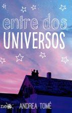entre dos universos andrea tome 9788416429752