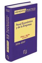 memento práctico penal y económico de la empresa 2016-2017-9788416612352