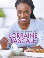 la cocina sana de lorraine pascale (ebook) lorraine pascale 9788416895052