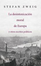 la desintoxicación moral de europa (ebook)-stefan zweig-9788417114152