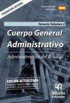 cuerpo general administrativo: administracion del estado: promocion interna. temario (vol. 2) 9788417287252