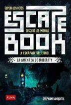 escape book: supera los retos, descifra los enigmas y escapate del libro-stephane anquetil-9788417430252