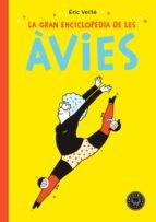 LA GRAN ENCICLOPEDIA DE LES AVIES (CAT)