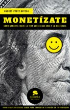 monetízate (ebook) andres perez ortega 9788417568252