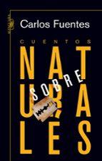 cuentos sobrenaturales-carlos fuentes-9788420473352