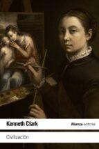 civilizacion: una vida personal-kenneth clark-9788420678252
