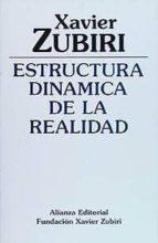 estructura dinamica de la realidad (2ª ed.) xavier zubiri 9788420690452