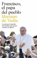 (pe) francisco, el papa del pueblo mariano de vedia 9788423346752