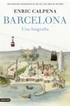 barcelona, una biografia-enric calpena-9788423349852