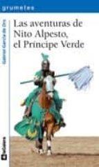 las aventuras de nito alpesto, el principe verde (grumetes, 89)-gabriel garcia de oro-9788424633752