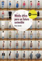 moda etica: guia para empresas de moda sostenible-elena salcedo-9788425226052