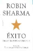 exito. una guia extraordinaria-robin s. sharma-9788425341052