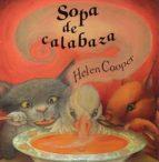 sopa de calabaza (9ª ed.)-helen cooper-9788426130952