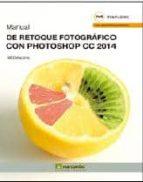 manual de retoque fotografico con photoshop cc 2014 9788426721952