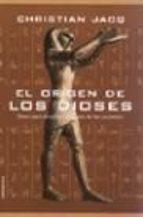 el origen de los dioses-christian jacq-9788427024052