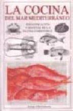 la cocina del mar mediterraneo: identificacion y recetas de la fa una comestible-alan davidson-9788428210652